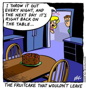 Fruitcake comes back